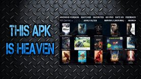 This Apk Is Heaven – HD Movies & Tv Shows MAY 2017