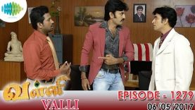 Valli – Tamil Serial | Episode 1279 (06/05/2017)