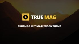 TrueMag – Videos and Magazine WordPress Theme – Installation