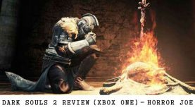 Dark Souls 2 Review (Xbox One) – Horror Joe