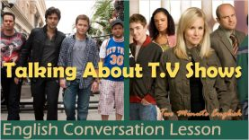Talking About T.V Shows – Learn English Language