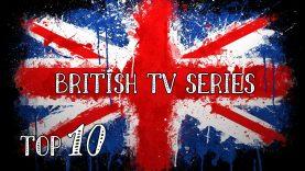 TOP 10 – Best British TV Shows