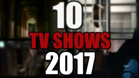 Top 10 Most Anticipated TV Shows of 2017