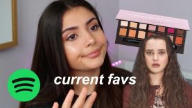 CURRENT FAVS: makeup, music, tv shows etc..