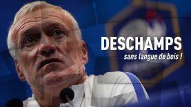 Foot – WTF : Didier Deschamps sans langue de bois !