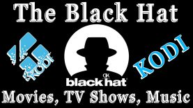How To Install The Black Hat Addon For Kodi / Movies – TV Shows – Music / Great Addon