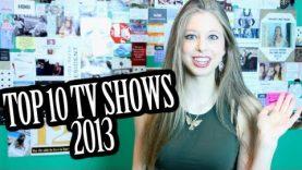 TOP TEN TV SHOWS 2013 | XTINEMAY
