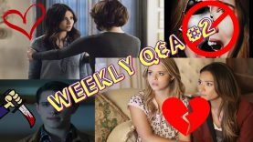 Weekly TV Shows Q&A #2 – Emison is not Endgame? Sanvers I Love you on 219? Scream & More | JuliDG