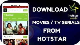 How To Download Movies   TV Shows    Videos From hotstar on any Android Device
