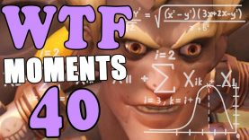Overwatch WTF Moments Ep.40 Full Official HD