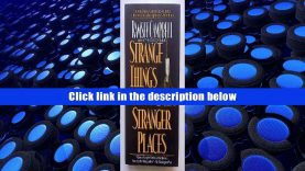 PDF [Download] Strange Things and Stranger Places Trial Ebook