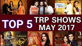 TOP 5 TV SHOWS IN TRP LIST OF MAY – JUNE 2017 || good news for ishqbaaz it's In & NAAGIN 2 OUT
