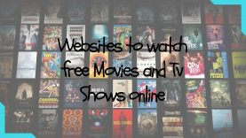 Websites to watch free Movies and Tv Shows online (2017)