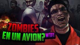 Zombies en un Avion? WTF!