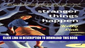 [PDF] Stranger Things Happen: Stories Full Collection