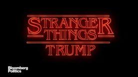 Stranger Things: Trump
