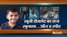EXCLUSIVE: India TV shows crime spot inside Ryan International School