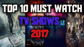 Top 10 Must Watch TV Shows 2017! Top 10 Best TV Shows 2017 (Available on Netflix) Wavy Criteria