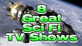 8 Great – Sci Fi TV Shows