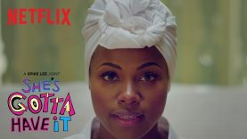 She's Gotta Have It | Official Trailer [HD] | Netflix
