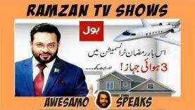 AWESAMO SPEAKS | RAMZAN TV SHOWS IN PAKISTAN